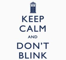 TShirtGifter Presents: Keep Calm and Don't Blink - Light