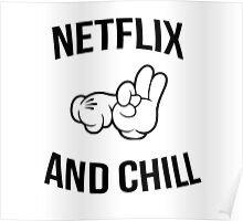 Netflix and chill - hands Poster
