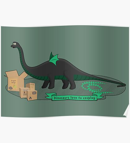 Dinosaurs love to cosplay Poster