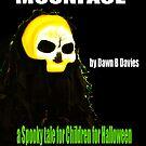 MOONFACE - E-BOOK by Dawn B Davies-McIninch
