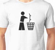 Bin your skateboard Unisex T-Shirt