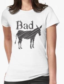 BAD ASS donkey funny design Womens Fitted T-Shirt
