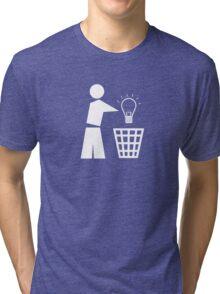 Bin your ideas - white Tri-blend T-Shirt