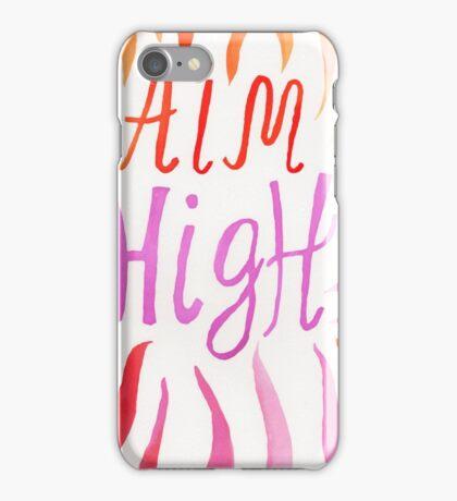 Aim High  iPhone Case/Skin