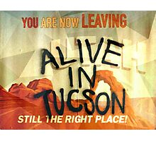 Alive In Tuscon UTAH Last Man On Earth  Photographic Print