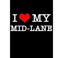 I Love My MID-LANE  [Black] Photographic Print