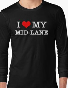 I Love My MID-LANE  [Black] Long Sleeve T-Shirt