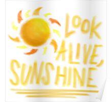 Look Alive, Sunshine  Poster