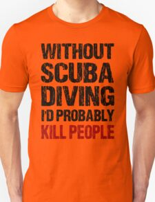 Funny Scuba Diving Shirt T-Shirt