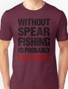 Funny Spear Fishing Shirt T-Shirt