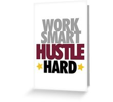 Work Smart Hustle Hard-Bordeaux Greeting Card