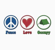Peace Love Occupy by gleekgirl