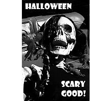 Halloween-Scary Good! Photographic Print