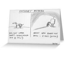 internet bizarro Greeting Card