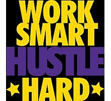 Work Smart Hustle Hard- Lakers Photographic Print