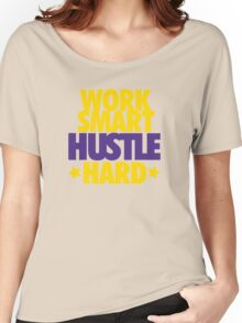 Work Smart Hustle Hard- Lakers Women's Relaxed Fit T-Shirt