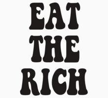 Eat the Rich Occupy Wall Street by gleekgirl