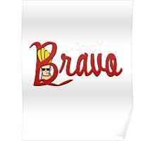 Bravo's Quest Poster