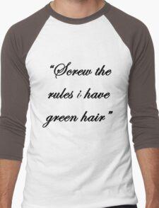 """Screw the rules, i have green hair"" Men's Baseball ¾ T-Shirt"