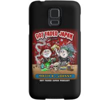 GOT FADED JAPAN PODCAST Samsung Galaxy Case/Skin