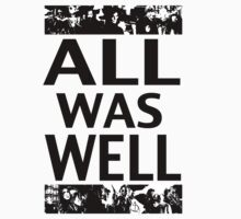 All was Well by Aeravis