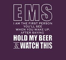 EMS Hold My Beer T-Shirt