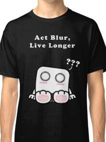 Act Blur, Live Longer (Dark) Classic T-Shirt