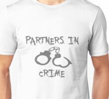 Partners in Crime Matching BFF Unisex T-Shirt