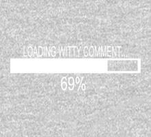 loading witty comment 69% One Piece - Short Sleeve