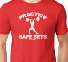 Practice Safe Sets Unisex T-Shirt
