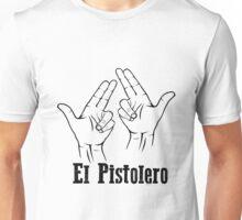 El Pistolero_ Black Unisex T-Shirt