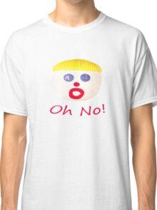Mr Bill Oh No! Classic T-Shirt