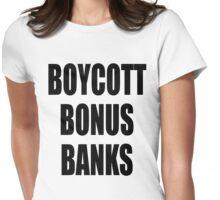 Boycott Bonus Banks Womens Fitted T-Shirt