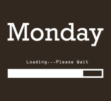 Monday Loading by no-doubt