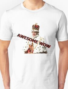 Awesome, Wow! T-Shirt