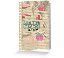 Veronica Mars - The Gags Greeting Card