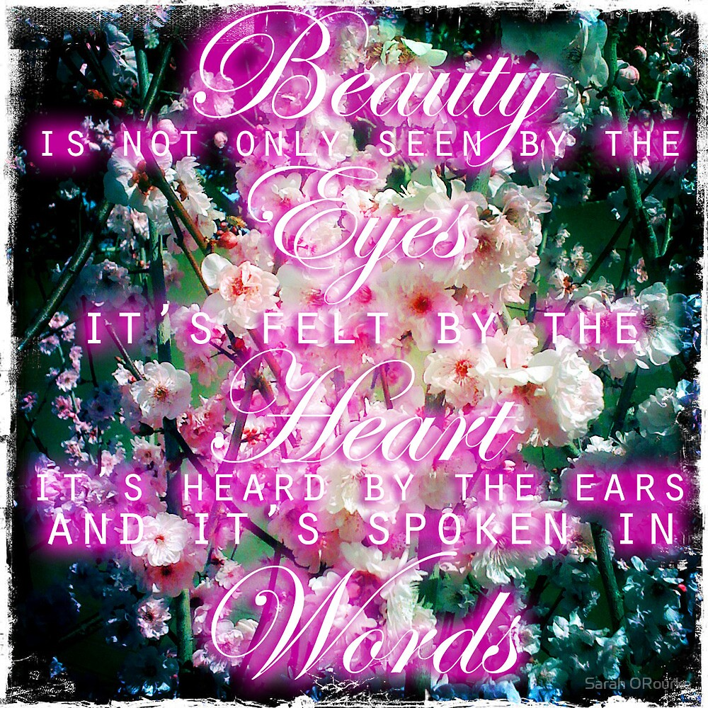 Beauty Is... by Sarah ORourke