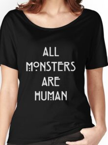 Monsters are Human Women's Relaxed Fit T-Shirt
