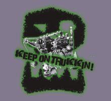 Keep on Trukkin! by Phatcat