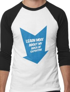 Area of expertise T-Shirt