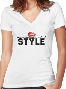 WE NEVER GO OUT OF STYLE Women's Fitted V-Neck T-Shirt