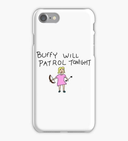 Buffy Will Patrol Tonight Colour iPhone Case/Skin