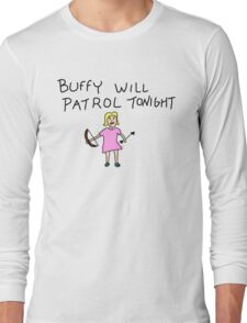 Buffy Will Patrol Tonight Colour Long Sleeve T-Shirt
