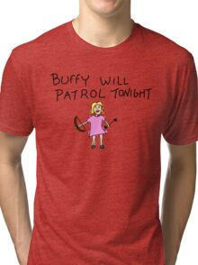 Buffy Will Patrol Tonight Colour Tri-blend T-Shirt