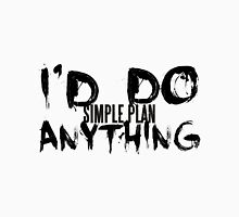 I'd Do Anything - Simple Plan T-Shirt