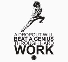 Rock Lee - A Dropout Will Beat A Genius Through Hard Work - Black Kids Tee
