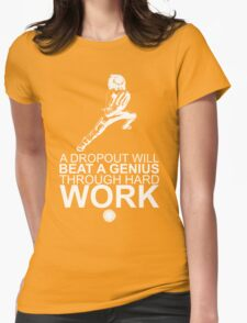 Rock Lee - A Dropout Will Beat A Genius Through Hard Work - White Womens Fitted T-Shirt