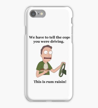 Rick and Morty-- Rum Raisin iPhone Case/Skin