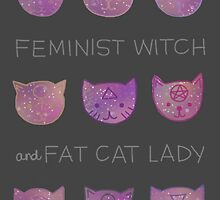 Feminist Witch and Fat Cat Lady by Rachele Cateyes