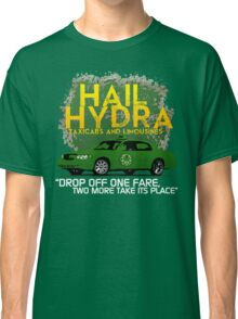 Need a Lift? Hail Hydra! Classic T-Shirt